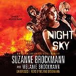 Night Sky: Night Sky, Book 1 | Suzanne Brockmann,Melanie Brockmann