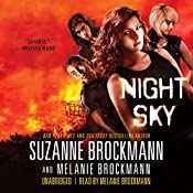 Night Sky: Night Sky, Book 1 | Suzanne Brockmann, Melanie Brockmann