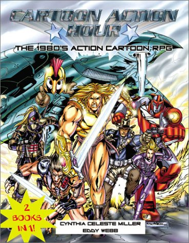 1931748187 - Cynthia Miller; Eddy Webb: Cartoon Action Hour RPG - Libro