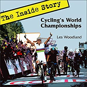 Cycling's World Championships Audiobook