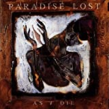 As I Die by Paradise Lost