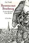 Racontez-moi Strasbourg par Trendel