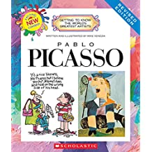 Getting to Know the World's Greatest Artists: Pablo Picasso (Revised Edition)