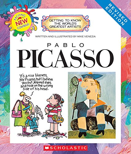 Pablo Picasso (Revised Edition) (Getting to Know the World's Greatest Artists (Paperback)) [Mike Venezia] (Tapa Blanda)