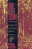 The Lost Tribe: A Harrowing Passage into New