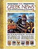 History News: The Greek News: The Greatest Newspaper in Civilization