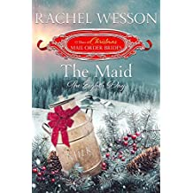 The Maid, The Eighth Day (The 12 Days of Christmas Mail-Order Brides Book 8)