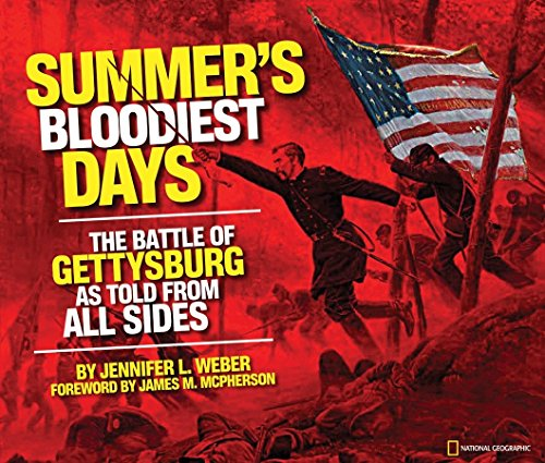 Summer's Bloodiest Days: The Battle of Gettysburg as Told from All Sides for $<!--$6.00-->