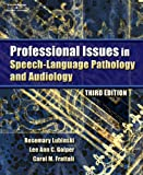 img - for Professional Issues in Speech-Language Pathology and Audiology book / textbook / text book