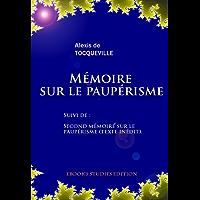 Mémoire sur le paupérisme. Suivi de  : second mémoire sur le paupérisme (texte inédit) (French Edition)