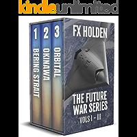 Future War Box Set: Books 1 - 3