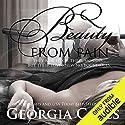 Beauty from Pain Hörbuch von Georgia Cates Gesprochen von: Bunny Warren, Robert Black