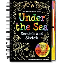Under the Sea Scratch and Sketch: An Art Activity Book for Imaginative Artists of All Ages (Scratch & Sketch)