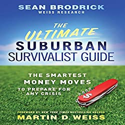 The Ultimate Suburban Survivalist Guide
