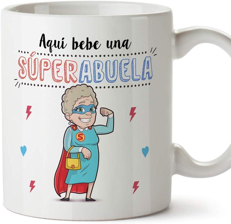 MUGFFINS Taza Abuela - Aquí Bebe una Super Abuela - La Mejor Taza Desayuno del Mundo - Taza Desayuno/Idea Regalo Original/Día de la Madre para Abuel