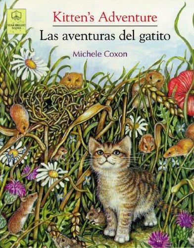 Kitten's Adventure / Las Aventuras Del Gatito (English/Spanish Edition) (English and Spanish Edition)