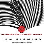 On Her Majesty's Secret Service: James Bond, Book 11 | Ian Fleming