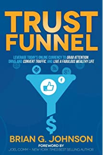 Welcome to the Funnel: Proven Tactics to Turn Your Social