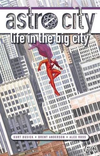 Read Online Astro City: Life in the Big City (New Edition) pdf epub