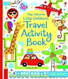 The Usborne Little Children's Travel Activity Book (Activity Books for Little Children)