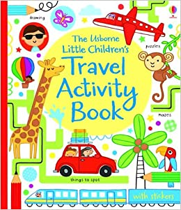 the usborne little childrens travel activity book activity books for little children james maclaine fiona watt erica harrison 9780794531270 - Activity Books For 4 Year Olds