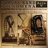 Acte V by Forgas Band Phenomena (2012-02-14)
