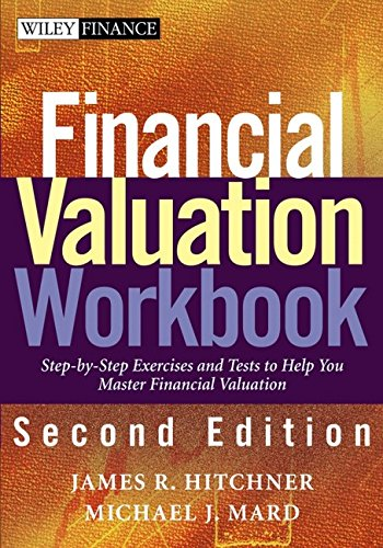 Financial Valuation Workbook: Step-by-Step Exercises to Help You Master Financial Valuation ebook