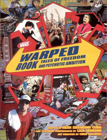 Warped Book: Tales of Freedom & Psychotic Ambition