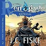 Renegade Reprisal: The Renegade Series | J.C. Fiske