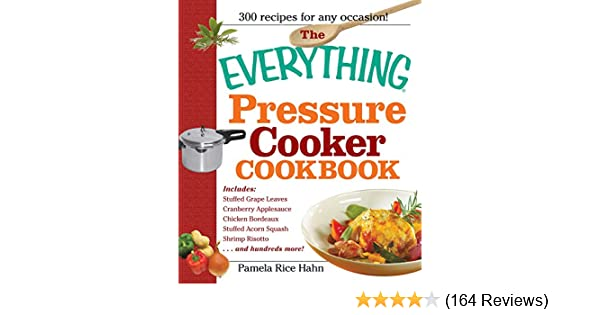 Amazon the everything pressure cooker cookbook everything amazon the everything pressure cooker cookbook everything ebook pamela rice hahn pamela rice hahn kindle store forumfinder Image collections