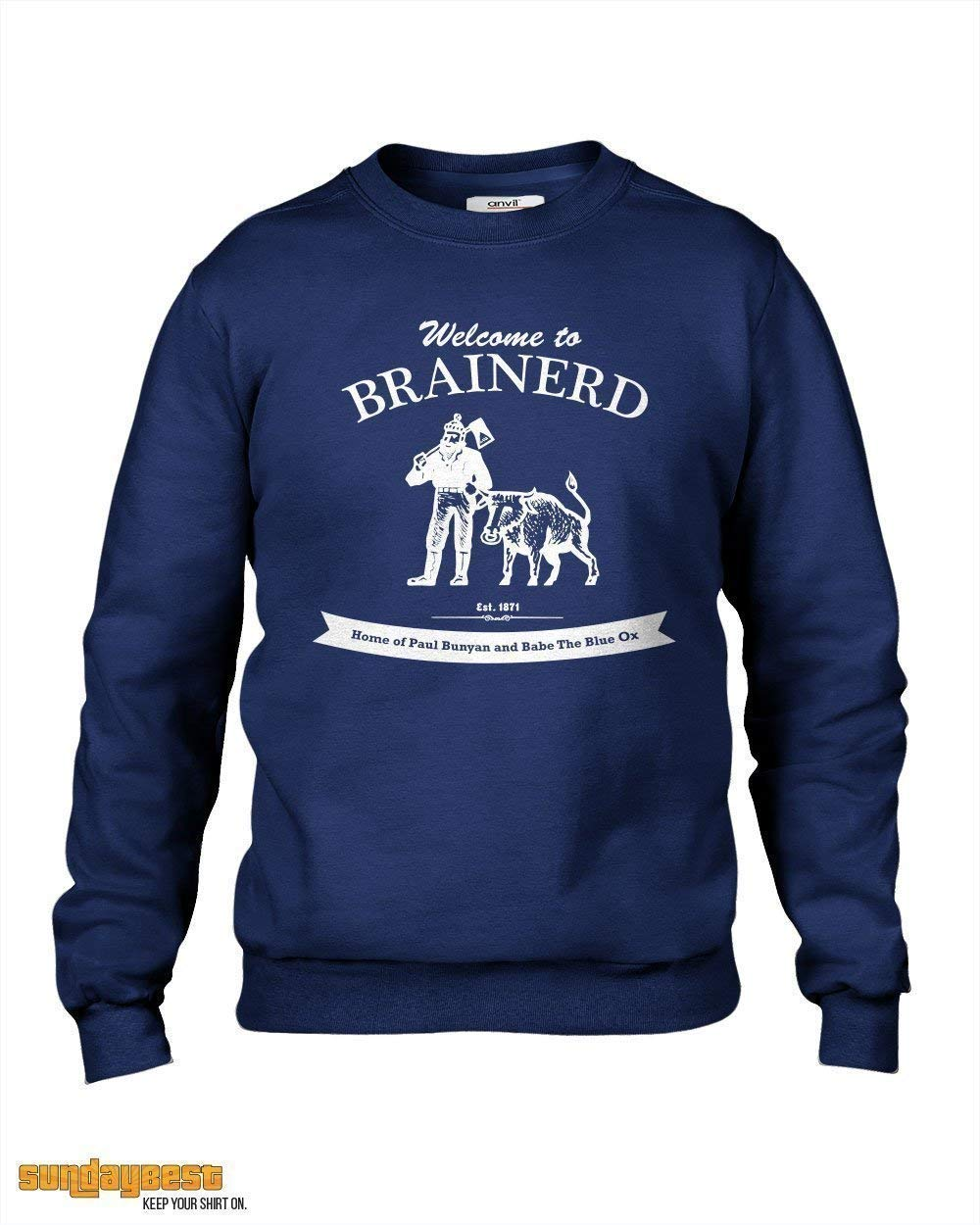 Welcome to Brainerd Fargo Movie T-Shirt Home of Paul Bunyan and Babe the Blue Ox
