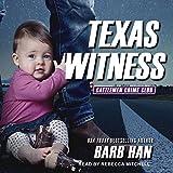 Texas Witness: Cattlemen Crime Club Series, Book 5