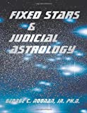 img - for Fixed Stars and Judicial Astrology book / textbook / text book