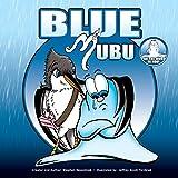 img - for Mom's Choice Award winning children's book: Blue Mubu book / textbook / text book