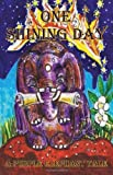 img - for A Purple Elephant Tale - One Shining Day by Rosemary Klein (2011-09-08) book / textbook / text book