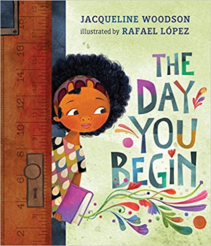 Children's book cover for The day you begin by Jacqueline Woodson for 18 children's books to teach children about social issues