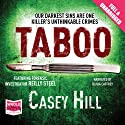 Taboo Audiobook by Casey Hill Narrated by Olivia Caffrey