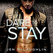 Dare to Stay: Sons of Steel Row, Book 2 | Jen McLaughlin