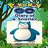 Pokemon Go: Diary of a Snorlax