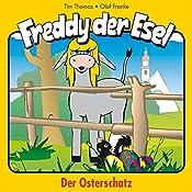 Der Osterschatz (Freddy der Esel 27) | Olaf Franke, Tim Thomas