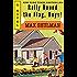 Rally Round the Flag, Boys!: A Novel