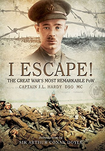 I Escape!: The Great War's Most Remarkable POW