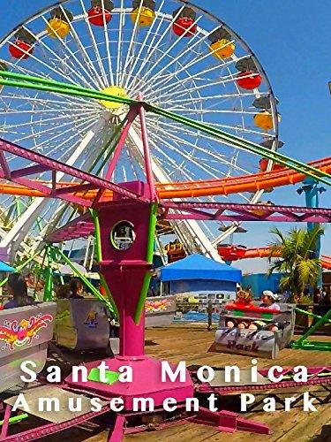 (Clip: Santa Monica Amusement Park)