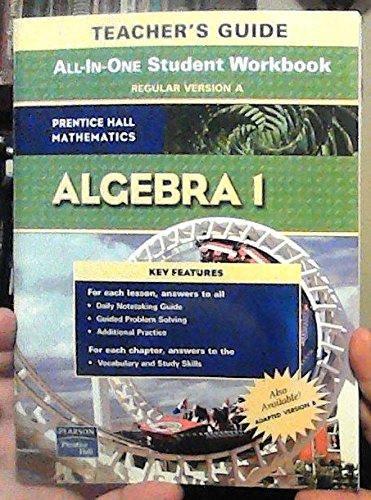 Prentice Hall Mathematics Algebra 1 Teachers Guide: All-in-one Study Guide + Practice Workbook