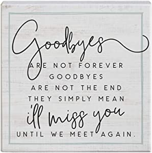 Simply Said, INC Small Talk Squares, Goodbyes are Not Forever- Rustic Wooden Sign 5.25 x 5.25 in STS1506