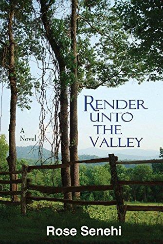 Render Unto the Valley (Rose Blue Ridge)