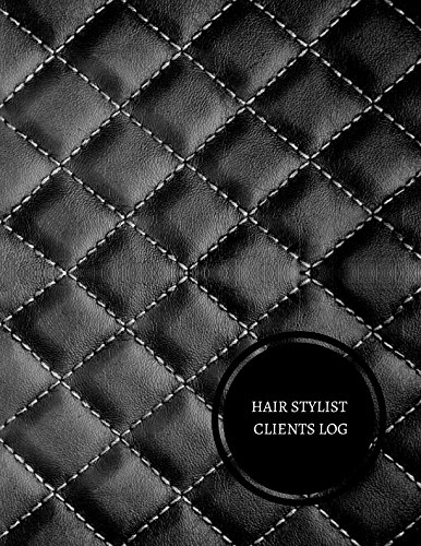 Read Online Hair Stylist Clients Log: Hair Stylist Client Log ebook