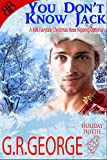 You Don't Know Jack (Holiday Hotties Romances Book 2)
