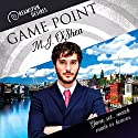 Game Point: Dreamspun Desires, Book 45 Audiobook by M.J. O'Shea Narrated by Kenneth Obi
