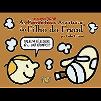 As Traumáticas Aventuras do Filho do Freud